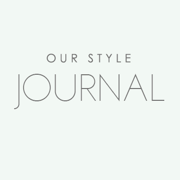 Our Style Journal >